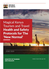 Magical Kenya Tourism amd Travel Health and Safety Protocol for 'The New Normal'
